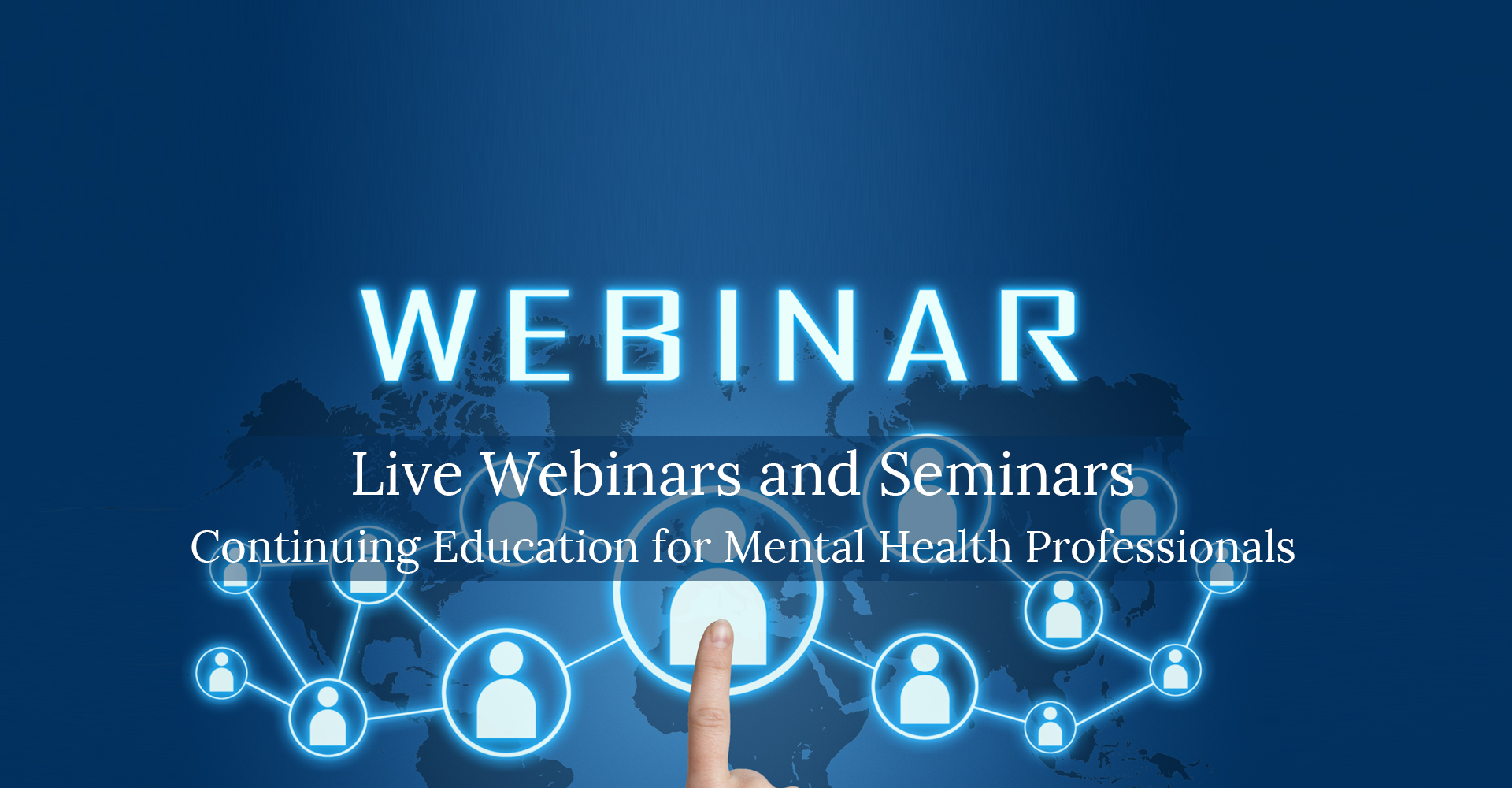 Webinars and Online Continuing Education for Counselors